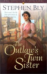 Cover of: The outlaw's twin sister | Stephen A. Bly