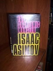 Cover of: The subatomic monster | Isaac Asimov