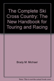 Cover of: The complete ski cross country | M. Michael Brady