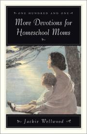Cover of: One Hundred and One More Devotions for Homeschool Moms