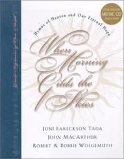 Cover of: When Morning Gilds the Skies: Hymns of Heaven and Our Eternal Hope (Great Hymns of Our Faith, Bk. 4)