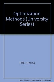 Cover of: Optimization methods | Henning Tolle