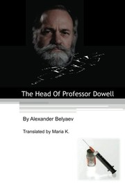 Cover of: The Head Of Professor Dowell