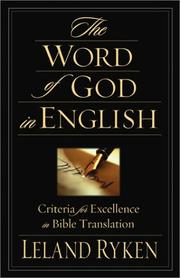 Cover of: The Word of God in English: Criteria for Excellence in Bible Translation