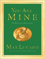 Cover of: You are mine: a gift for everyone