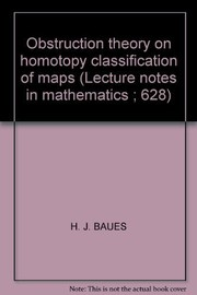 Cover of: Obstruction theory on homotopy classification of maps