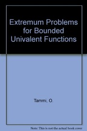 Cover of: Extremum problems for bounded univalent functions | Olli Tammi