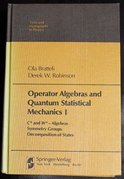 Cover of: Operator algebras and quantum statistical mechanics | Ola Bratteli