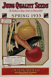 Cover of: Jung quality seeds, spring 1933 | J.W. Jung Seed Co