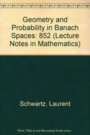 Cover of: Geometry and probability in Banach spaces | Schwartz, Laurent.
