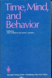 Cover of: Time, mind, and behavior |