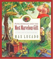Cover of: Punchinello and the most marvelous gift: a story about giving