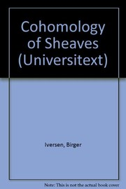 Cover of: Cohomology of sheaves | Birger Iversen