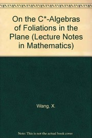 Cover of: On the C*-algebras of foliations in the plane | Xiaolu Wang