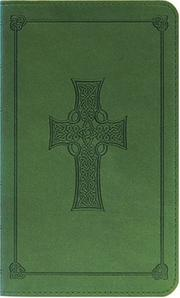 Cover of: ESV Compact Bible, TruTone, Olive, Celtic Cross Design, Red Letter Text |
