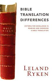 Cover of: Bible Translation Differences: Criteria For Excellence In Reading And Choosing A Bible Translation