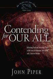 Cover of: Contending for our all | John Piper
