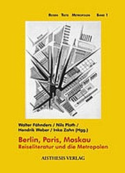 Cover of: Berlin, Paris, Moskau