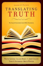 Cover of: Translating Truth: The Case for Essentially Literal Bible Translation