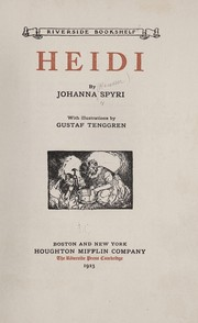 Cover of: Heidi | by Johanna Spyri; with illustrations by Gustaf Tenggren.