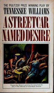 A Streetcar Named Desire by Tennessee Williams, Tennessee Williams