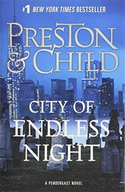 Cover of: City of Endless Night (Agent Pendergast series)