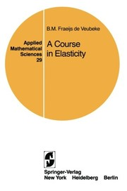 Cover of: A course in elasticity