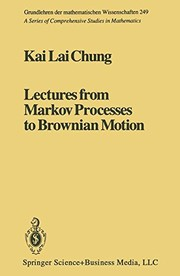 Cover of: Lectures from Markov processes to Brownian motion