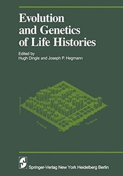 Cover of: Evolution and Genetics in Life Histories (Proceedings in Life Sciences)
