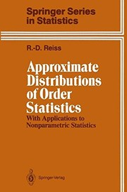 Cover of: Approximate distributions of order statistics
