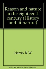 Cover of: Reason and nature in the eighteenth century | R. W. Harris