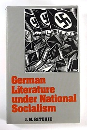 Cover of: German literature under National Socialism | J. M. Ritchie