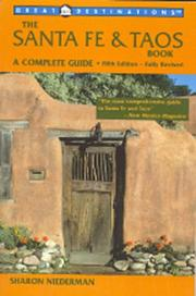 Cover of: Great Destinations The Santa Fe & Taos Book | Sharon Niederman