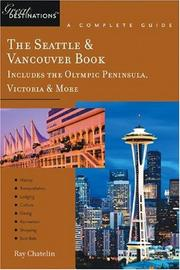 Cover of: The Seattle & Vancouver Book, A Complete Guide