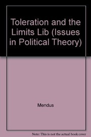 Cover of: Toleration and the limits of liberalism | Susan Mendus