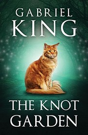 Cover of: The Knot Garden (Wild Road Book 3)