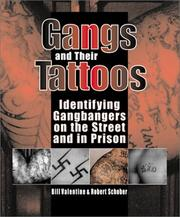 Cover of: Gangs and their tattoos | Bill Valentine