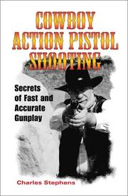 Cover of: Cowboy Action Pistol Shooting