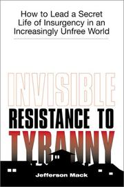 Cover of: Invisible resistance to tyranny