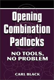 Opening combination padlocks by Black, Carl.