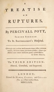 Cover of: A treatise on ruptures | Percivall Pott