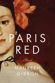 Cover of: Paris Red: A Novel