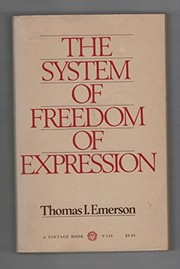 Cover of: The system of freedom of expression. | Thomas Irwin Emerson