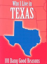 Cover of: Why I Live in Texas