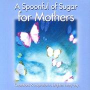 Cover of: A Spoonful of Sugar for Mothers |