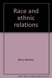 Cover of: Race and ethnic relations. | Brewton Berry
