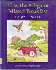 Cover of: How the alligator missed breakfast