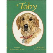 Cover of: Toby | Margaret Wild