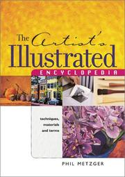 Cover of: The Artists Illustrated Encyclopedia | Phil Metzger