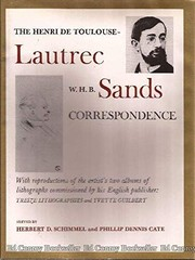 Cover of: The Henri de Toulouse-Lautrec, W.H.B. Sands correspondence